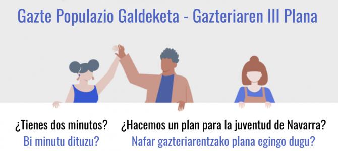 PROCESO PARTICIPATIVO DE DIÁLOGO ESTRUCTURADO III PLAN DE JUVENTUD DE NAVARRA 2021/2023  PARTE HARTZEKO PROZESUA, ELKARRIZKETA EGITURATUAREN BIDEZKOA, GAZTERIAREN III. PLANA (2021/2023) PRESTATZEKO
