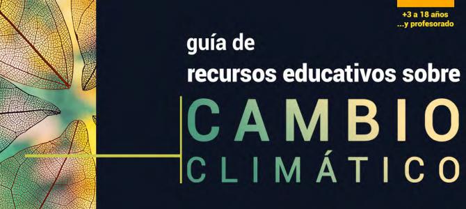 GUÍA DE RECURSOS PARA JUGAR Y CONOCER EN FAMILIA EL CAMBIO CLIMÁTICO.